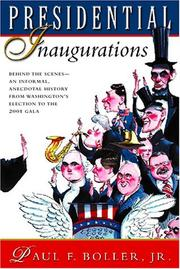 PRESIDENTIAL INAUGURATIONS by Paul F. Boller