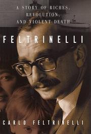 FELTRINELLI by Carlo Feltrinelli