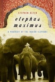 ELEPHAS MAXIMUS by Stephen Alter