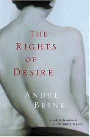 THE RIGHTS OF DESIRE by André Brink