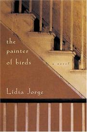 THE PAINTER OF BIRDS by Lídia Jorge