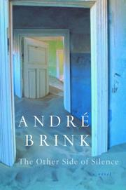 THE OTHER SIDE OF SILENCE by André Brink