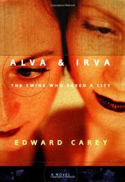 ALVA & IRVA by Edward Carey