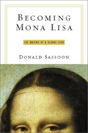 BECOMING MONA LISA by Donald Sassoon