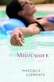 MIDSUMMER by Marcelle Clements
