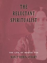 THE RELUCTANT SPIRITUALIST by Nancy Rubin Stuart