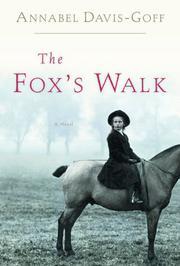 THE FOX'S WALK by Annabel Davis-Goff