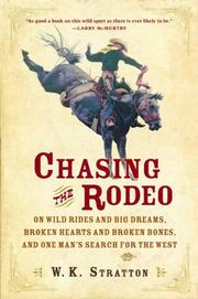 CHASING THE RODEO by W.K. Stratton