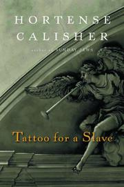 TATTOO FOR A SLAVE by Hortense Calisher