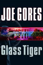 GLASS TIGER by Joe Gores