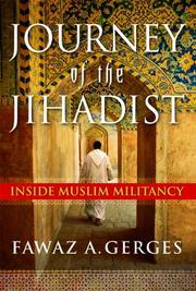JOURNEY OF THE JIHADIST by Fawaz A. Gerges