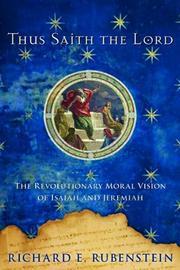 THUS SAITH THE LORD by Richard E. Rubenstein
