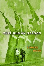 THIS HUMAN SEASON by Louise Dean