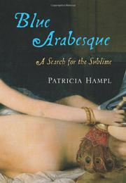 BLUE ARABESQUE by Patricia Hampl