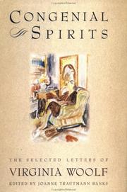 CONGENIAL SPIRITS: The Selected Letters of Virginia Woolf by Virginia Woolf