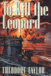 TO KILL THE LEOPARD by Theodore Taylor