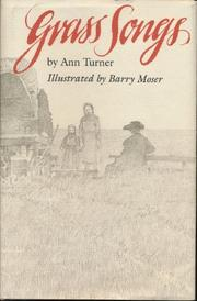 GRASS SONGS by Ann Turner