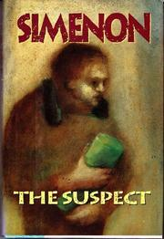 THE SUSPECT by Georges Simenon