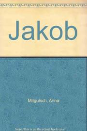 JAKOB by Anna Mitgutsch