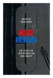 MAKING AMERICANS by Quentin Anderson