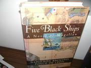 FIVE BLACK SHIPS by Napoléon Baccino Ponce de Leon