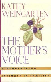 THE MOTHER'S VOICE by Kathy Weingarten