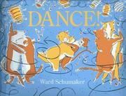DANCE! by Ward Schumaker