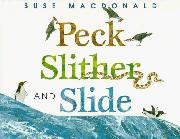 Book Cover for PECK SLITHER AND SLIDE