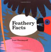 FEATHERY FACTS by Catherine Chermayeff