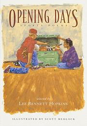 OPENING DAYS by Lee Bennett Hopkins