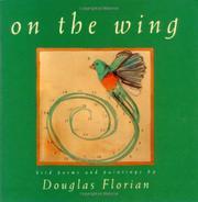 ON THE WING by Douglas Florian
