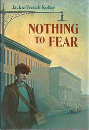NOTHING TO FEAR by Jackie French Koller