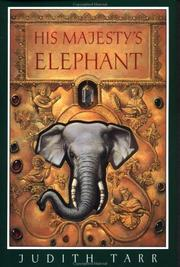HIS MAJESTY'S ELEPHANT by Judith Tarr