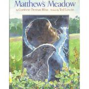 MATTHEW'S MEADOW by Corinne Demas Bliss