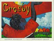 CROSBY by Dennis Haseley