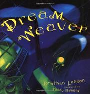 DREAM WEAVER by Jonathan London