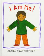 I AM ME! by Alexa Brandenberg