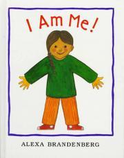 I AM ME! by Alexa Brandenberg