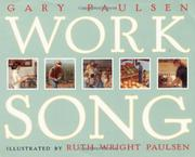 WORKSONG by Gary Paulsen
