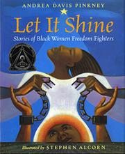 LET IT SHINE by Andrea Davis Pinkney