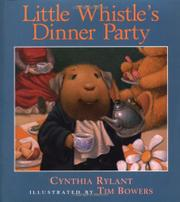 LITTLE WHISTLE'S DINNER PARTY by Cynthia Rylant