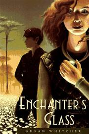 ENCHANTER'S GLASS by Susan Whitcher