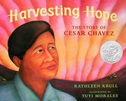 HARVESTING HOPE by Kathleen Krull