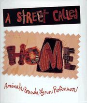 A STREET CALLED HOME by Aminah Robinson