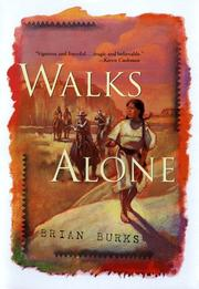 WALKS ALONE by Brian Burks