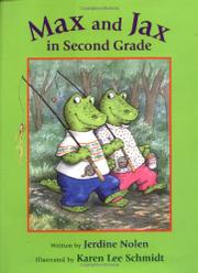 MAX AND JAX IN SECOND GRADE by Jerdine Nolen