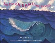 THE DAY OCEAN CAME TO VISIT by Diane Wolkstein