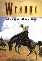 WRANGO by Brian Burks