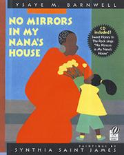 NO MIRRORS IN MY NANA'S HOUSE by Ysaye M. Barnwell