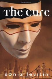 THE CURE by Sonia Levitin